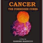 Cancer: the forbidden cures – top documentary films